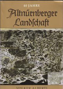 Alberti, Volker 40 Jahre Altnürnberger Landschaft
