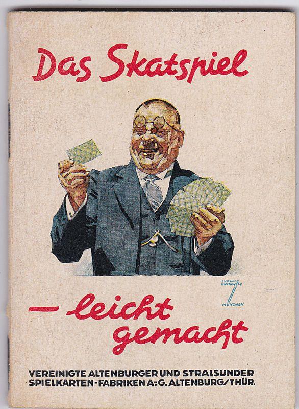 """Reisig, Otto Das Skatspiel - leicht gemacht (Im Anschluß an die """"Neue Deutsche Skatordnung"""")"""