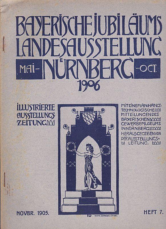 Reé, Paul Johannes et Al Ausstellungszeitung Heft 7 (November 1905)- Bayerische Jubiläums Landesausstellung Nürnberg 1906