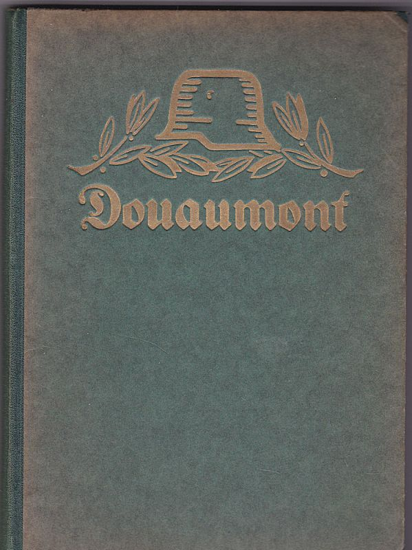 Beumelburg, Werner Donaumont (Schlachten des Weltkrieges Band 1 - Band 8 der 1. Auflage)
