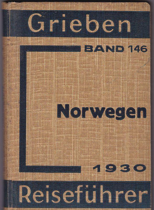 Grieben Grieben Reiseführer Band 146 Norwegen. 16. Auflage Mit 9 Karten