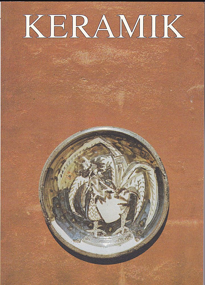 Sudau, Arthur (Hrsg) Behrends, Rainer (Redaktion) Keramik 28 Publikation für Töpfer, Sammler und Museen