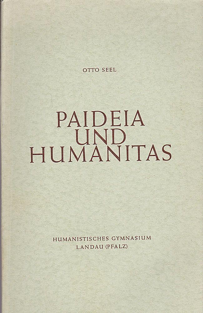 seel otto paideia und humanitas festrede gehalten bei der jubil umsfeier des humanistischen. Black Bedroom Furniture Sets. Home Design Ideas