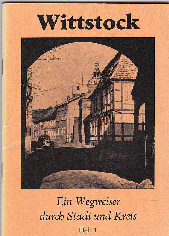 Dost, Wolfgang Wittstock. Ein Wegweiser durch Stadt und Kreis. Heft 1