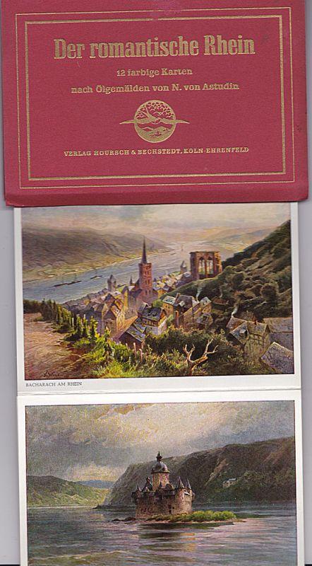 Der romantische Rhein. 12 farbige Karten nach Ölgemälden von N. von Astudin Leporello