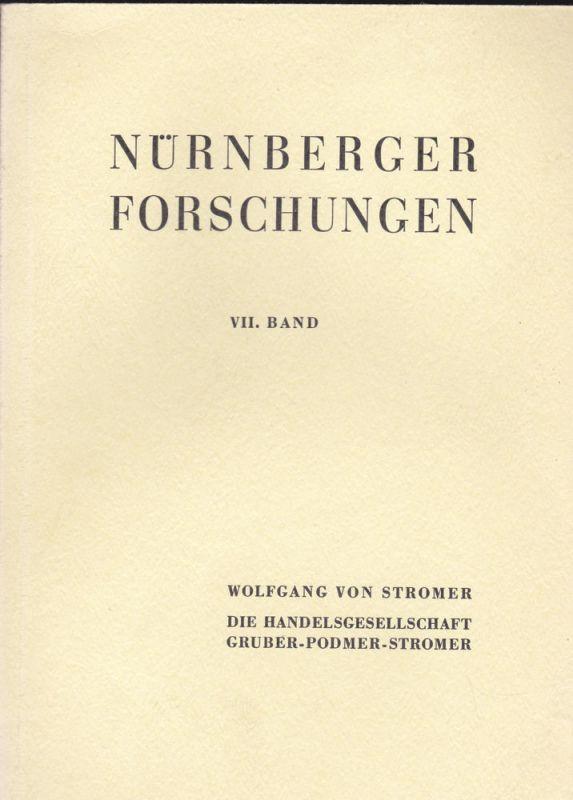 Stromer, Wolfgang von Die Handelsgesellschaft Gruber-Podmer-Stromer im 15. Jahrhundert