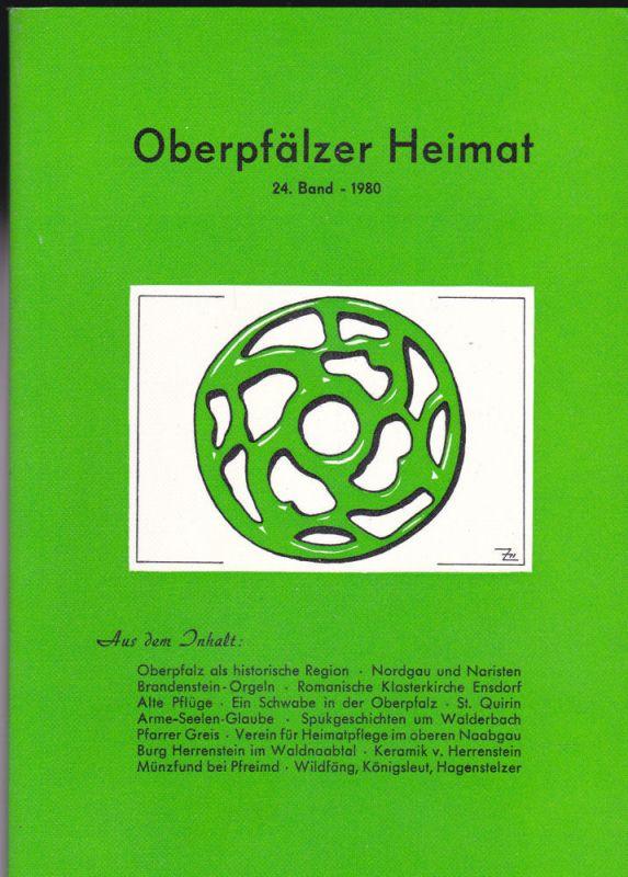 Zückert, Gerhard Oberpfälzer Heimat. 24. Band 1980
