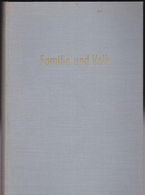 Mitgau, Hermann (Schriftleiter) Familie und Volk. Zeitschrift für Genealogie und Bevölkerungskunde 1954/55