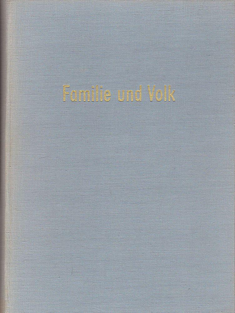 Roesler, Gottfried (Schriftleiter) Familie und Volk. Zeitschrift für Genealogie und Bevölkerungskunde 1958/59, 7./8. Jahrgang