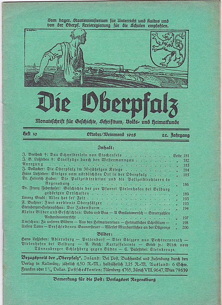 Laßleben, Michael (Hrsg.) Die Oberpfalz, 22. Jahrgang, Heft 10 Oktober/Weinmond 1928