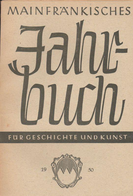 Freunde Mainfränkischer Kunst und Geschichte e.V. (Hrsg.) Mainfränkisches Jahrbuch für Geschichte und Kunst. Nr.2