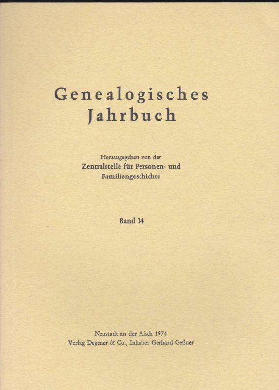 Zentralstelle für Personen- und Familiengeschichte zu Berlin (Hrsg.) Genealogisches Jahrbuch Band 14 / 1974