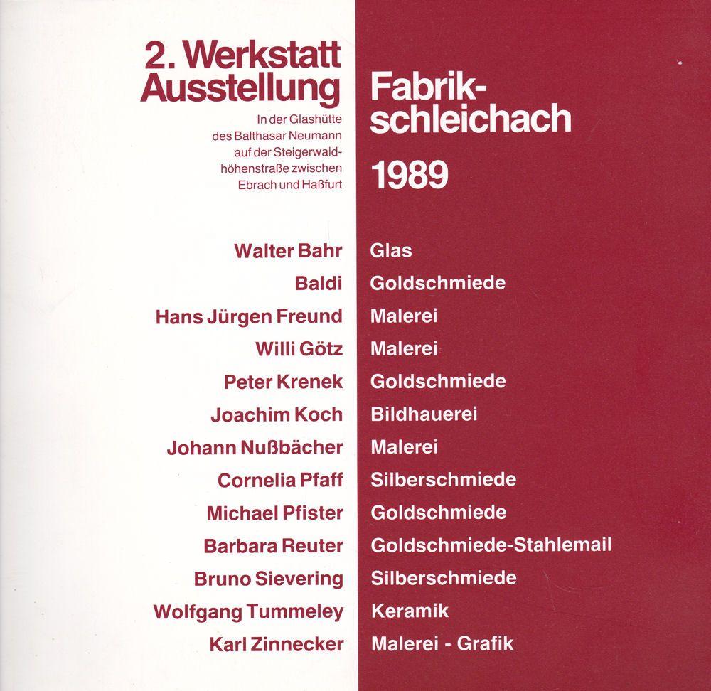 Tummeley, Wolfgang 2. Werkstatt-Ausstellung Fabrik Schleichach 1989