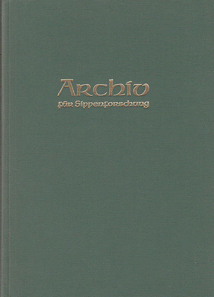 Kretschmer, Hans (Hauptschriftleitung) Archiv für Sippenforschung mit Praktischer Forschungshilfe 39. u. 40. Jahrgang 1973-1974