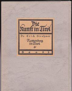 Strohmer, Erich Rattenberg in Tirol - Die Kunst in Tirol Band 3