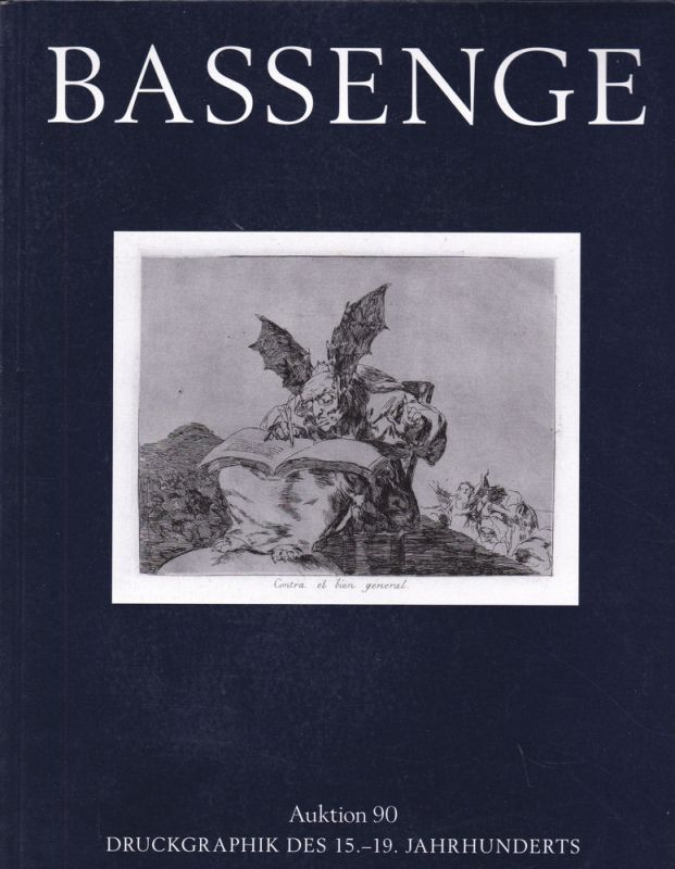 Galerie Bassenge (Hrsg) Bassenge Kunst- und Buchauktionen Auktion 90 Druckgraphik Miscellaneen und Trouvaillen 15.-19. Jahrhundert