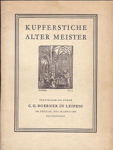 C.G. Boerner, Leipzig (Hrsg) Auktionskatalog: Kupferstiche des XV.-XVII. Jahrhunderts, Versteigerung am Freitag, den 28. April 1939 nachmittags durch C.G. Boerner, Leipzig