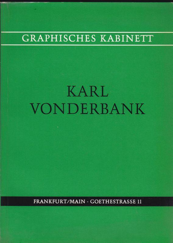 Graphisches Kabinett Karl Vonderbank Katalog Graphik 15.-20. Jahrhundert. September 1971