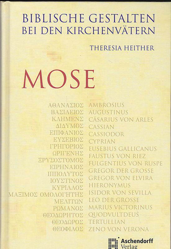 Heither, Theresia Biblische Gestalten bei den Kirchenvätern: Mose