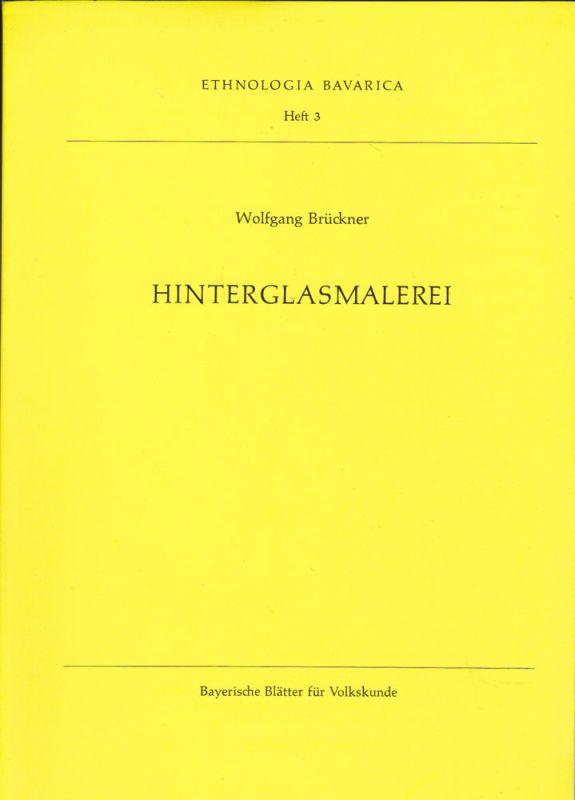 Brückner, Wolfgang Hinterglasmalerei