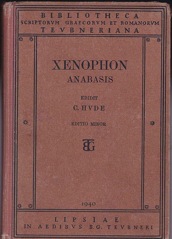 Hude, Carolus Xenophon Anabasis. Xenophontis Expedito Cyri