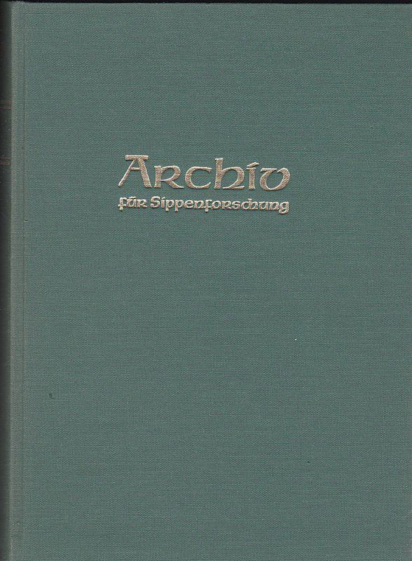 Kretschmer, Hans (Hauptschriftleitung) Archiv für Sippenforschung mit Praktischer Forschungshilfe 37. u. 38. Jahrgang 1971-1972