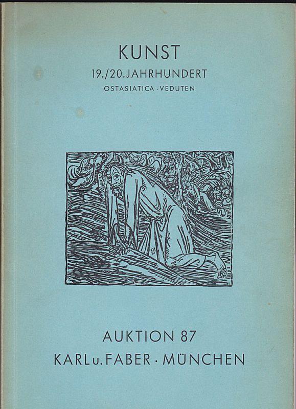 Karl u. Faber, München Katalog zur Auktion 87 Kunst 19./20. Jahrhundert. Ostasiatica, Veduten. November 1963