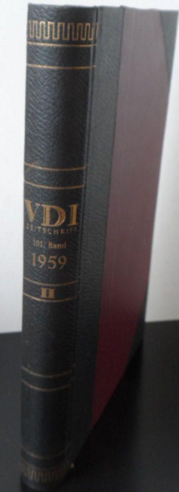 Deutscher Verband für Schweißtechnik e.V. (Hrsg.) Schweissen und Schneiden. 13. Jahrgang 1961. Zeitschrift für die autogenen und elektrischen Schweiß-, Schneid- und Oberflächenbehandlungsverfahren.