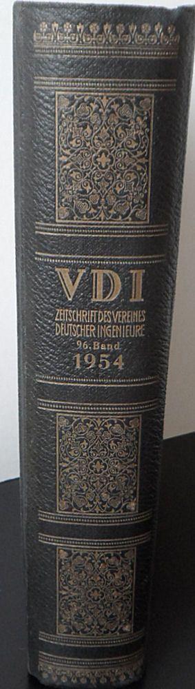 Verein Deutscher Ingenieure (Hrsg.) VDI Zeitschrift. 96. Band/ Jahrgang 1954