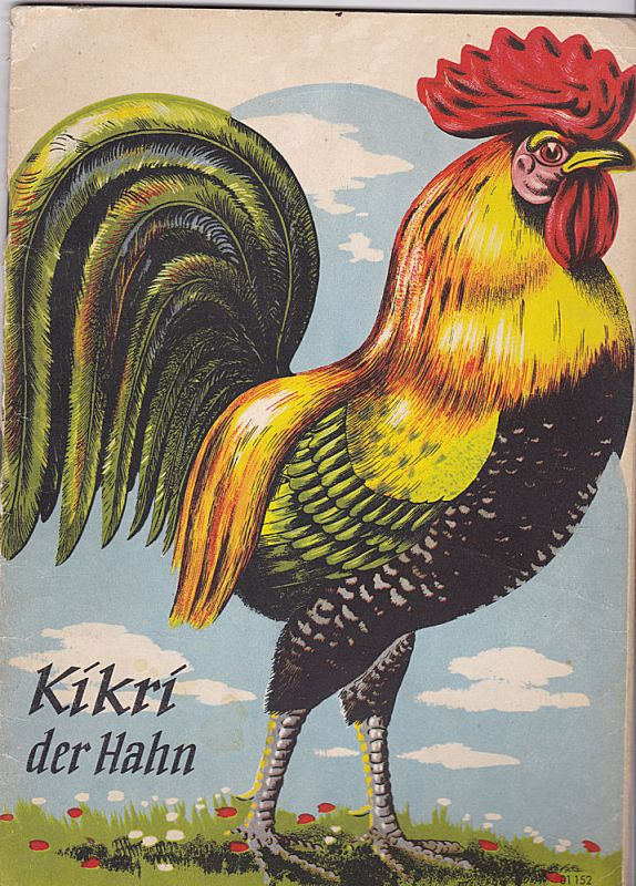 Kikri der Hahn