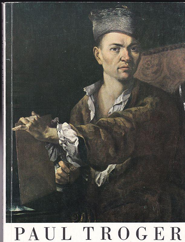 Ausstellung Paul Troger. Der Maler des österreichischen Barock