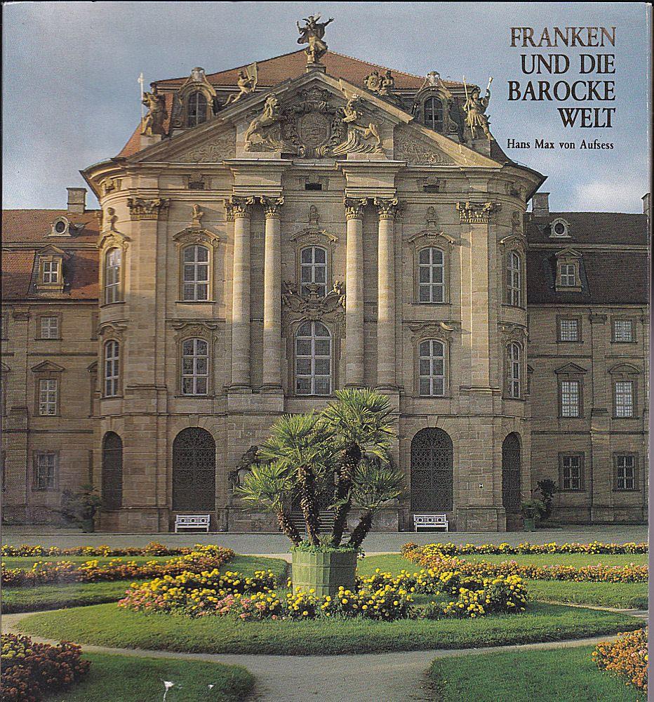 Aufsess, Max von Franken und die barocke Welt