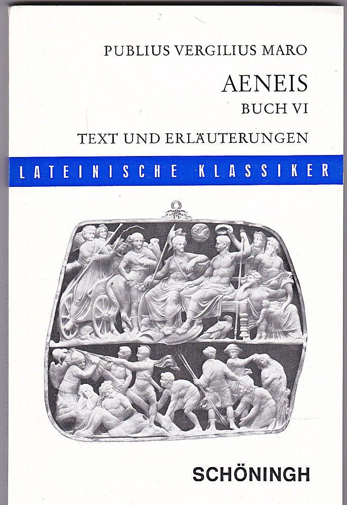 Publius Vergilius Maro Aeneis Buch VI (6)