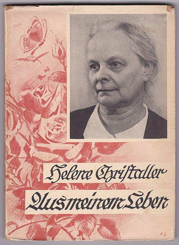Christaller, Helene Aus meinem Leben