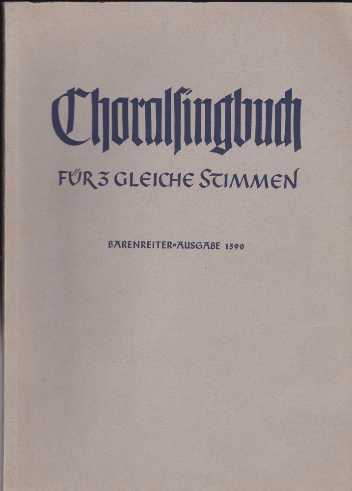 Mahrenholz, Christhard (Hrsg) Choralsingbuch für 3 gleiche Stimmen