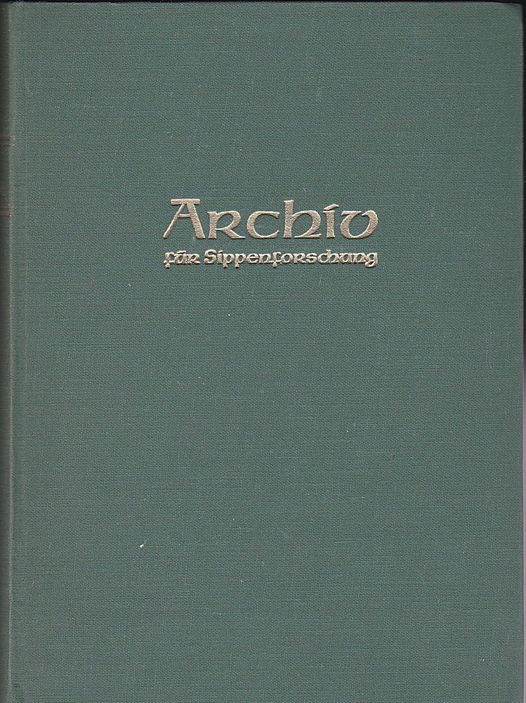 Kretschmer, Hans (Hauptschriftleitung) Archiv für Sippenforschung mit Praktischer Forschungshilfe 35. u. 36. Jahrgang 1969-1970