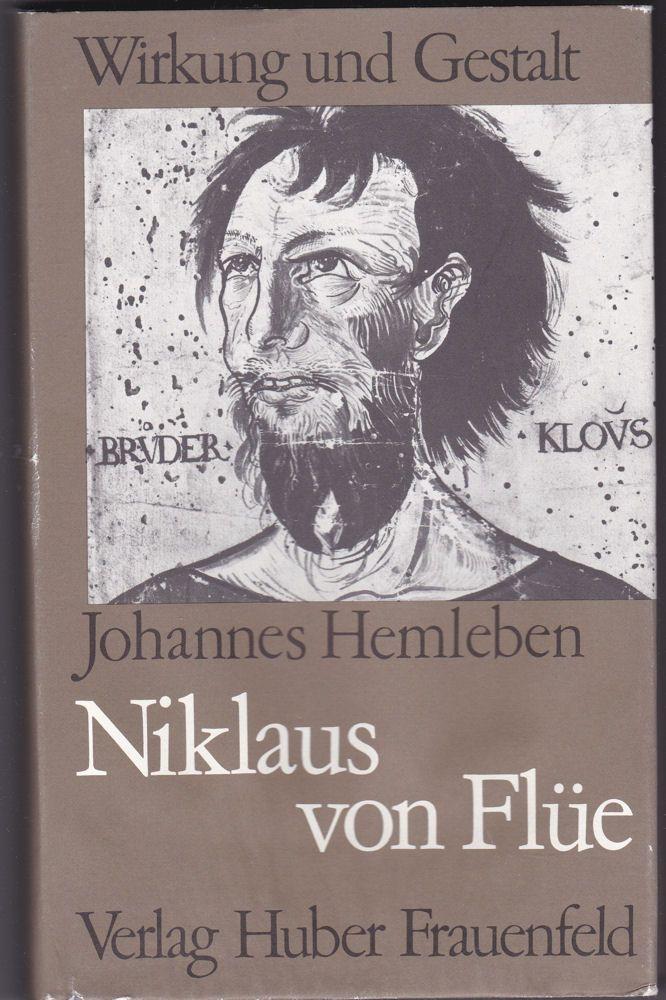 Hemmleben, Johannes Niklaus von Flüe. Der Heilige der Schweiz