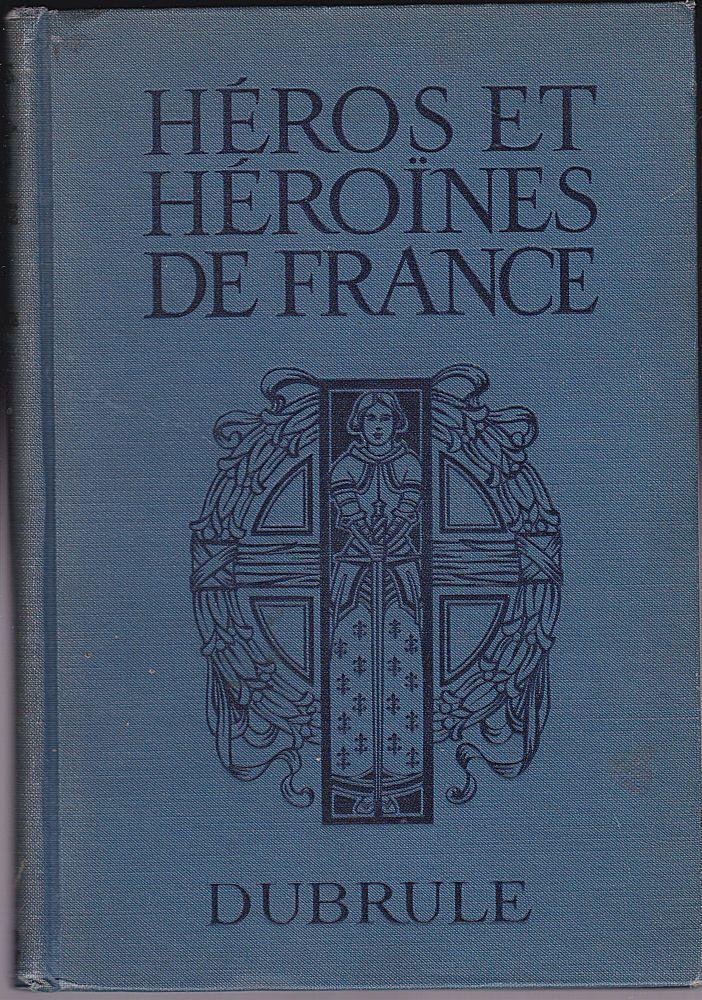 Dubrule, Noelia Héros et Héroines de France