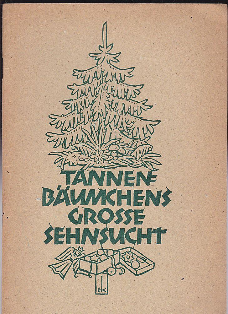 Petri, Anna Tannenbäumchens grosse Sehnsucht. Eine Weihnachtsgeschichte