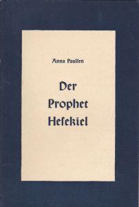 Paulsen, Anna Der Prophet Hesekiel. Eine Einführung