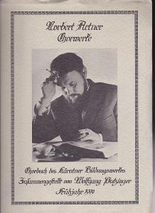Artner, Norbert Chorwerke. Ein Chorbuch des Kärntner Bildungswerkes zusammengestellt von Wolfgang Putziger