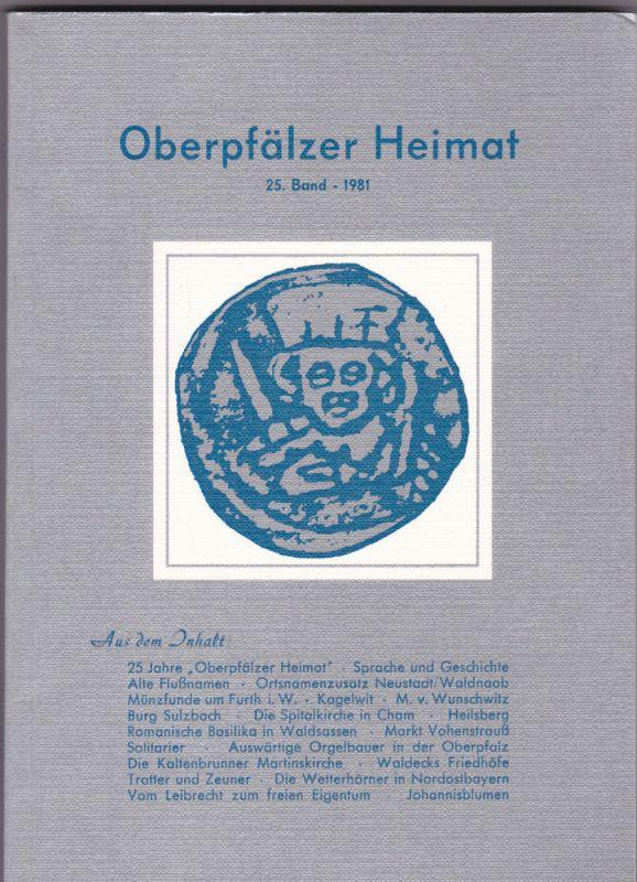 Zückert, Gerhard Oberpfälzer Heimat. 25. Band 1981