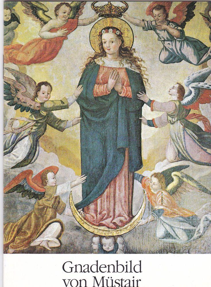 Frauenkloster Müstair Gnadenbild vom Müstair