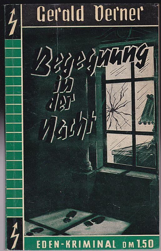 Verner, Gerald Begegnung in der Nacht