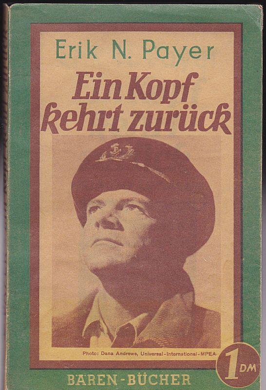 Payer, Erik N. Ein Kopf kehrt zurück. Ein Kriminalroman