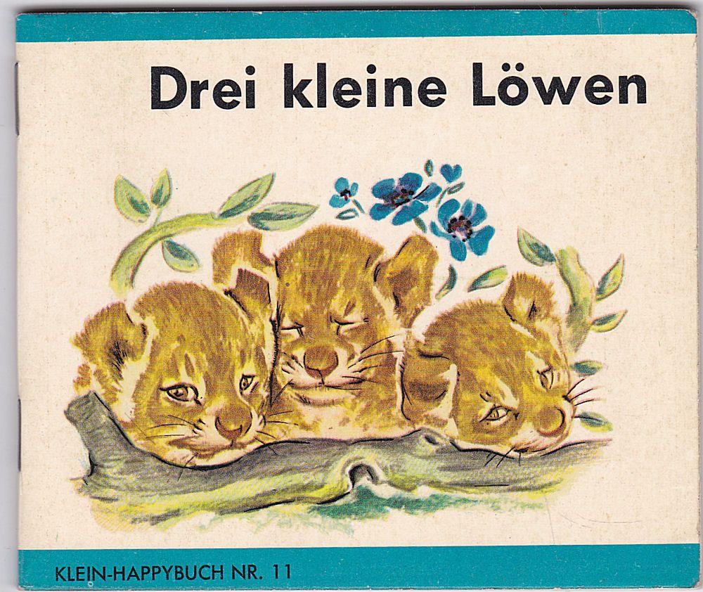 Probst, P. Drei Kleine Löwen - Klein-Happybuch Nr. 11