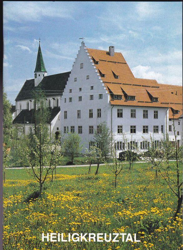 Münch, Ingrid Heiligkreuztal 1227-1804 Zisterzienzerkloster, Seit 1972 Bildungsstätte der Stefanus-Gemeinschaft