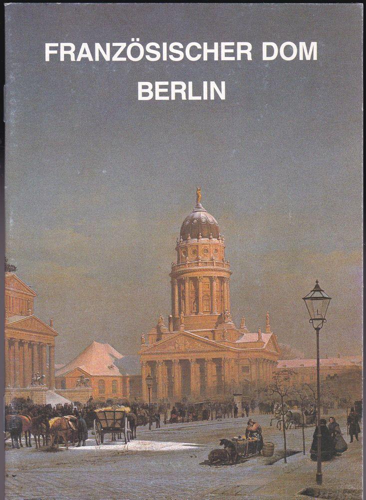 Klingenburg, Karl-Heinz Der Französische Dom zu Berlin