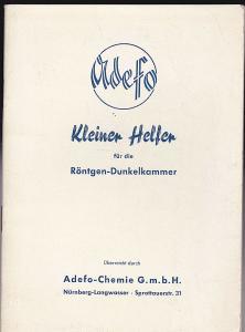Adefo -Chemie (Hrsg) Kleiner Ratgeber für die Röntgen-Dunkelkammer