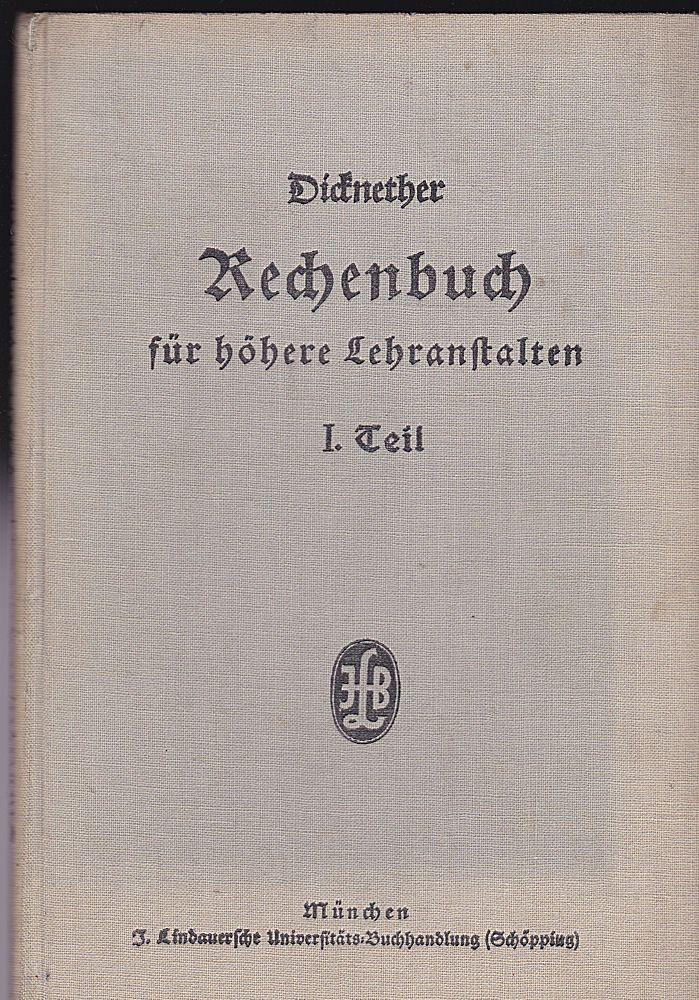 Wildenrother, J Dicknether's Rechenbuch für höhere Lehranstalten - Erster Teil